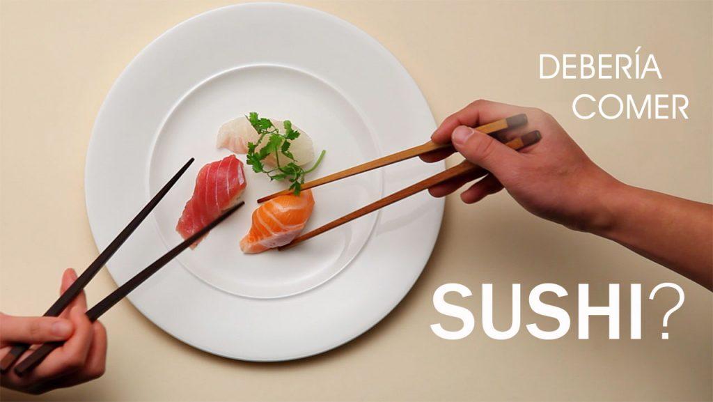 ¿debería comer sushi?